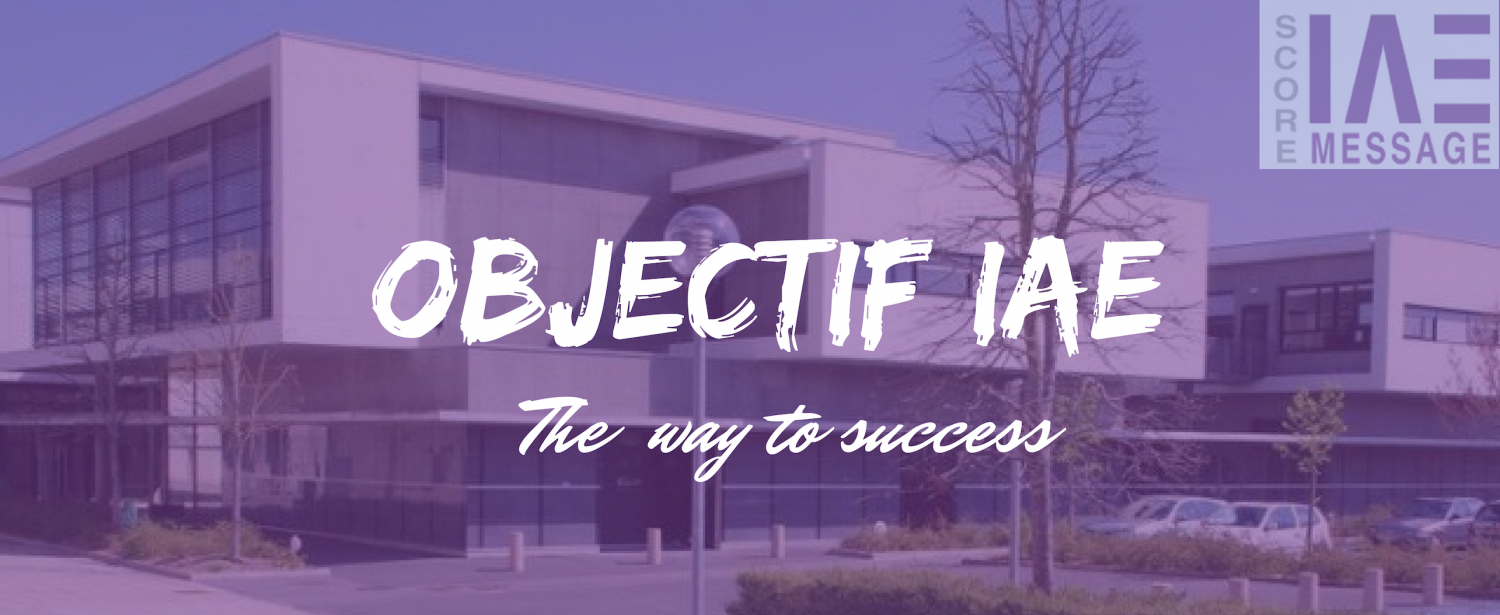 Objectif IAE : The way to success